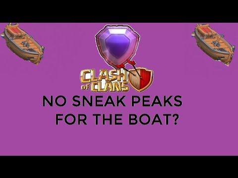 NEW MAY 5 2017! Clash Of Clans BOAT UPDATE! Clash Of Clans Strategy! Update news thru forums!