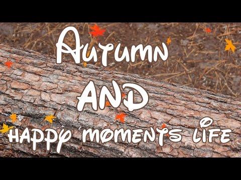 Autumn and happy moments life | VLADA BETSI BEN