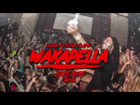 Waka Flocka Flame - Wakapella Reters Beats Remix