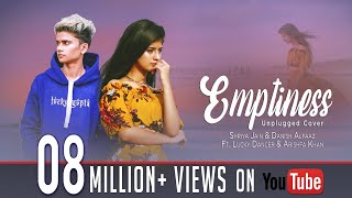 Emptiness ft Arishfa Khan & Lucky Dancer Shriya Jain & Danish Alfaaz Gajendra verma