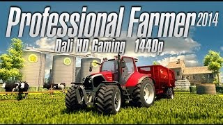Professional Farmer 2014 PC Gameplay FullHD 1440p