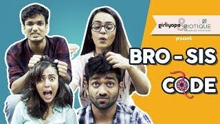 SIS CODE With BRO ft. Apoorva Arora & Barkha Singh | Rakshabandhan Special || Girliyapa