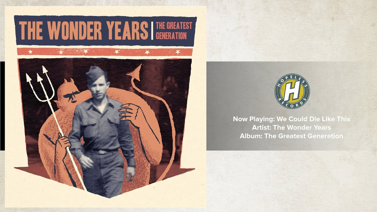the-wonder-years-we-could-die-like-this-hopelessrecords