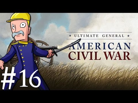 Ultimate General: Civil War | Union | Part 16 | 2nd Battle of Bull Run