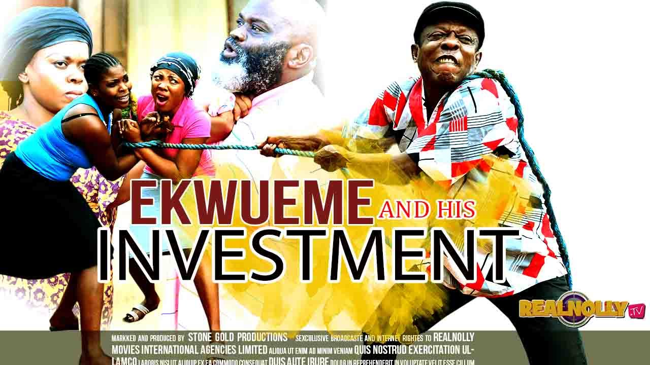 Download Ekwueme And His Investment 1 - 2015 Latest Nigerian Nollywood Movies