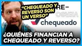 ¿Quiénes financian a CHEQUEADO y REVERSO?