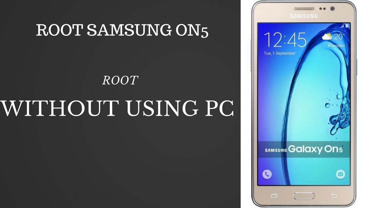 HOW TO ROOT SAMSUNG On5 IN 2min WITHOUT USING PC