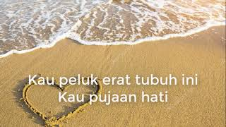 Download lagu Pujaan Hati Yangseku MP3