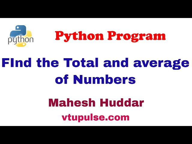Python program to read numbers repeatedly find the total, an average of numbers - by Mahesh Huddar
