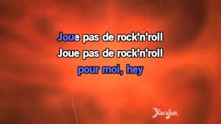 Karaoké Joue pas de rock