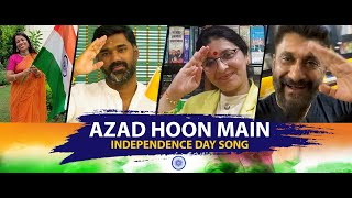 Azad Hoon Main - Independence Day Song [Official] 2020 YouTube Videos