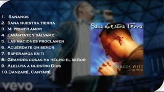 Sana Nuestra Tierra Álbum Completo (Marcos Witt 2001)