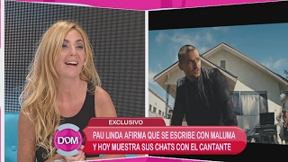 Pau Linda afirma que se escribe con Maluma y muestra sus chats