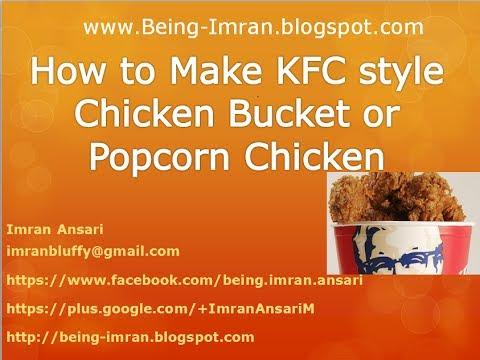 How To Make KFC Style Chicken Bucket And Popcorn