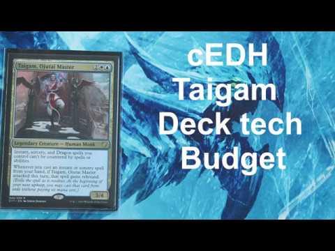 cEDH Taigam deck tech Budget