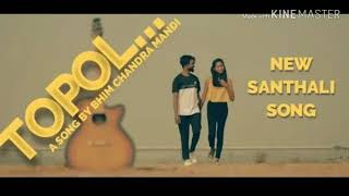 Santali Topol video lyrics....