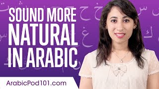 Sound More Natural in Arabic in 15 Minutes