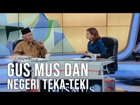 Mata Najwa Part 1 - Gus Mus dan Negeri Teka-Teki