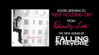 "Falling In Reverse - ""Keep Holding On"" (Full Album Stream)"