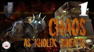 Total War Warhammer - Chaos Warriors - Kholek - Campaign 1