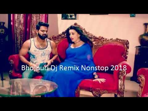 BHOJPURI REMIX SONG 2018 ☼ NONSTOP PARTY DJ MIX BY VARIOUS DJs☼BEST REMIXES OF NEW BHOJPURI SONGS #1
