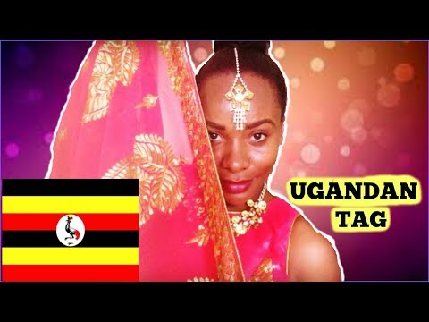 THE UGANDAN TAG ❤️❤️❤️ | FOOD| CULTURE| DRESSCODE| MUSIC| BRONAH TUSH