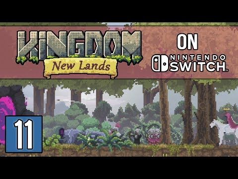 BIGGEST PLOT TWIST EVER - Kingdom: New Lands Gameplay on Nintendo Switch - Part 11
