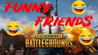 PUBG MOBILE Funny Gameplay with Friends xD