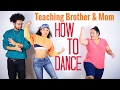 Teaching My Mom & Brother How to Dance! OMG | jasmeannnn