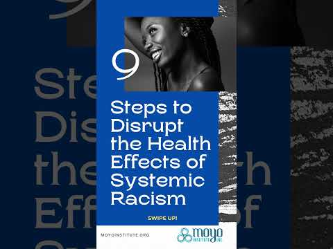9 Steps to Disrupt the Health Effects of Systemic Racism