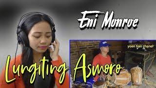 Download lagu LUNGITING ASMORO CAMPURSARI GAYENG | COVER ENI MONROE