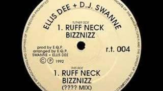 Ellis Dee & DJ Swanee - Ruffneck Bizznizz