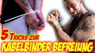 5 Tricks bei KABELBINDER  befreien bei gefesselten Händen + PANZERTAPE