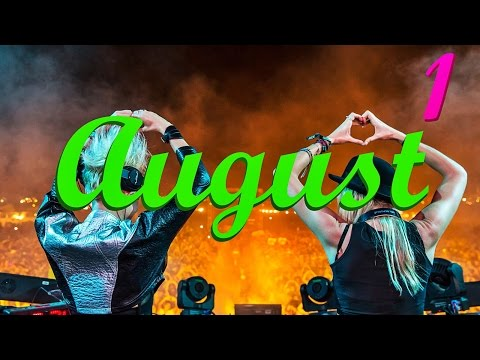 Electronic Mix August 2016 (Ep1) The Most New, Best Of EDM 2016 Electro & House 2016