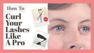 How To Curl Your Lashes (The Best Way For Intense, Long Lasting Curl!)