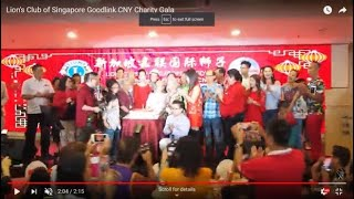 Lion's Club of Singapore Goodlink CNY Charity Gala