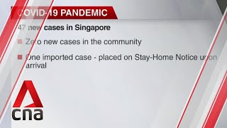 Singapore reports 47 new COVID-19 cases
