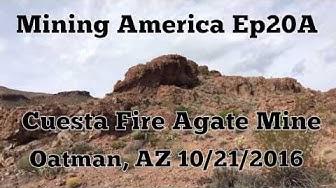 Adventures in Prospecting @ Cuesta Fire Agate Mine Oatman, AZ - Mining America Ep20A ~ 10/21/2016