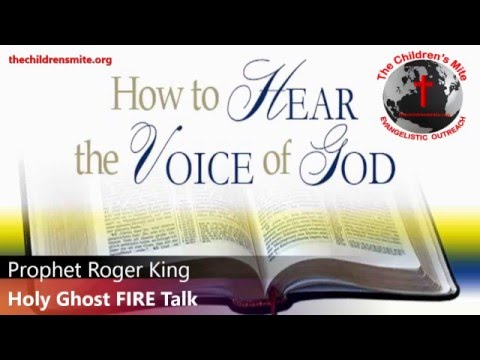How to Hear The Voice of God by Prophet Roger King