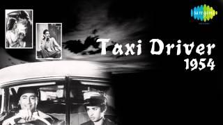 Dekho Mane Nahin - Asha Bhosle - Jagmohan Bakshi - Taxi Driver [1954]