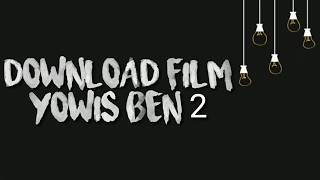Gambar cover Download Film Yowis Ben 2 - Kualitas HD - Ukuran Kecil - Free Download