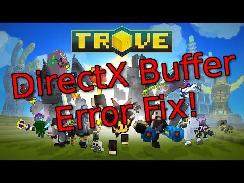 Trove Steam DirectX Buffer Error Fix - Quick Video
