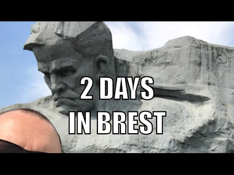 2 days in Brest - Belarus