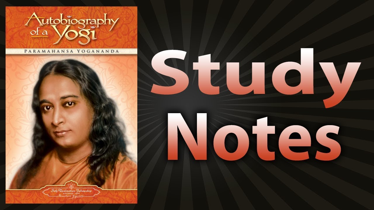 Download Autobiography of a Yogi by Paramahansa Yogananda (Study Notes)
