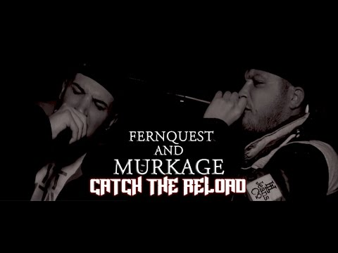 FERNQUEST & MURKAGE - CATCH THE RELOAD