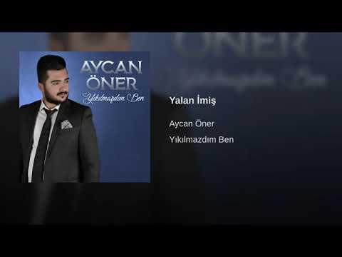 Aycan Öner - Yalan İmiş Yeni Türkü