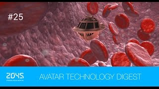#25 Avatar Technology Digest / New way to monitor vital signs / Atom-scale submarine
