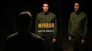 Mattia Pironti - Mirror (Official Music Video)
