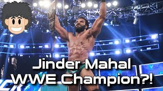 Jinder Mahal is WWE Champion?! #CUPodcast