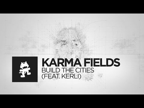 Karma Fields - Build The Cities (feat. Kerli) [Monstercat Official Music Video]